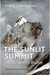 The Sunlit Summit: The Life of W. H. Murray Kindle Edition