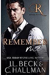 Remember Me: A Dark Mafia Romance (The Rossi Crime Family Book 5) (English Edition) Format Kindle