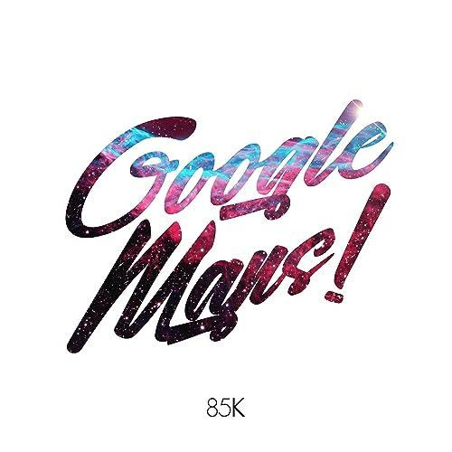 Google Maps (feat. Young Twaun) de 85k feat. Young Twaun en Amazon ...