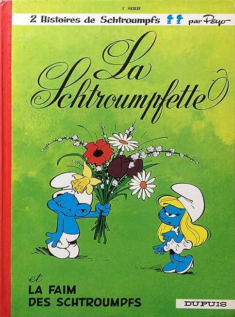 La Schtroumpfette - La Faim Des Schtroumpfs