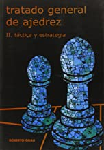 TRATADO GENERAL DE AJEDREZ T. II: TACTIC