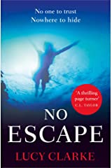 No Escape: The addictive, gripping thriller with a shocking twist from the Sunday Times bestselling author of THE CASTAWAYS (English Edition) Formato Kindle