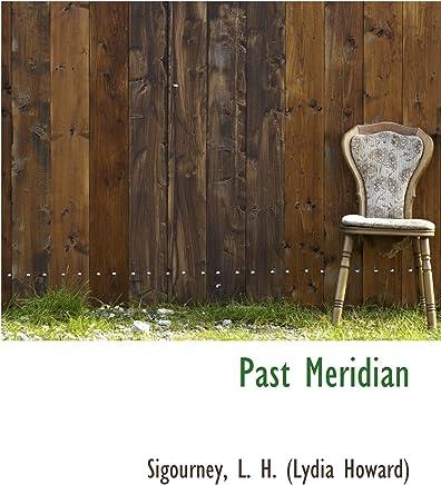 Past Meridian