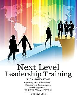 Next Level Leadership Training: Volume One