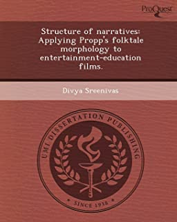 Structure of Narratives: Applying Propp's Folktale Morphology to Entertainment-Education Films