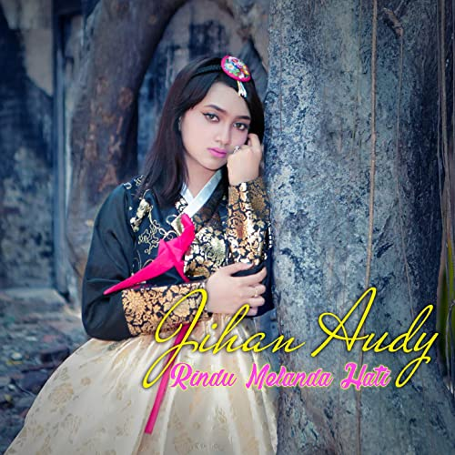 Rindu Melanda Hati By Jihan Audy On Amazon Music Amazon Com