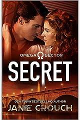 Secret (Omega Sector Book 4) Kindle Edition
