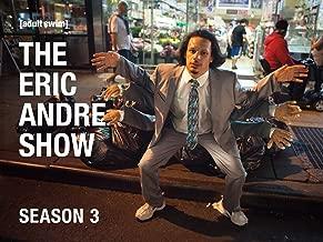 The Eric Andre Show Season 3