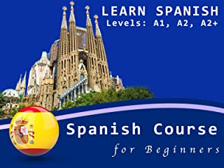 Learn Spanish: Spanish Course for Beginners