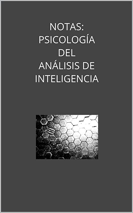 不名誉なシート天窓NOTAS: PSICOLOGíA DEL ANáLISIS DE INTELIGENCIA (Spanish Edition)