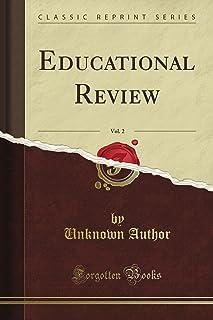 Educational Review, Vol. 2 (Classic Reprint)