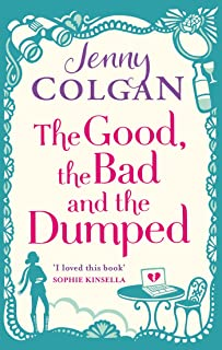 The Good, The Bad And The Dumped (English Edition)