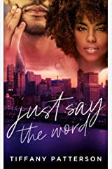 Just Say The Word Kindle Edition