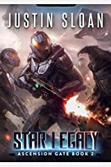 Star Legacy: A Military Space Opera (Ascension Gate Book 2) Kindle Edition