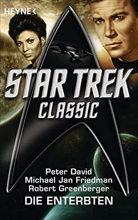 Star Trek - Classic: Die Enterbten: Roman (German Edition)