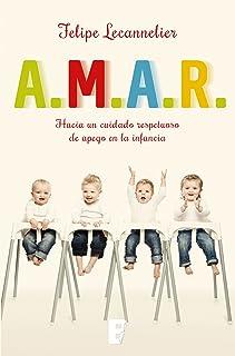 A.M.A.R: Hacia un cuidado respetuoso de apego en la infancia
