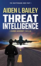 Threat Intelligence: The Shatterhand Code Part 1 (Simon Ashcroft)