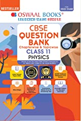 Oswaal CBSE Question Bank Class 11 Physics Book Chapterwise & Topicwise (For 2022 Exam) Kindle Edition