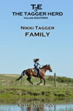 Family: Nikki Tagger (The Tagger Herd Book 18)