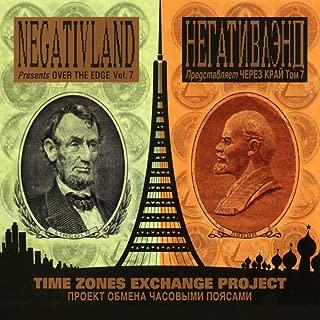 Negativland Presents Over The Edge Vol. 7: Time Zones Exchange Project
