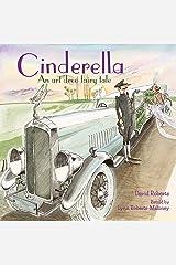 Cinderella: An Art Deco Fairy Tale Kindle Edition