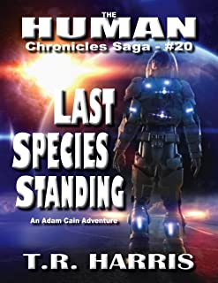 Last Species Standing: The Human Chronicles Saga #20