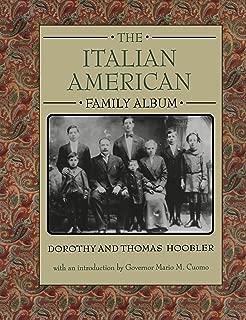 The Italian American Family Album (American Family Albums)