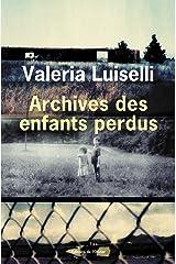 Archives des enfants perdus (French Edition) Kindle Edition