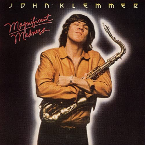 Magnificent Madness by John Klemmer on Amazon Music - Amazon.co.uk