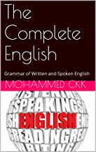 The Complete English: Grammar of Written and Spoken English