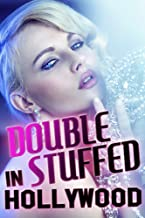 Double Stuffed In Hollywood (a billionaire secret society occult ritual erotic short story)