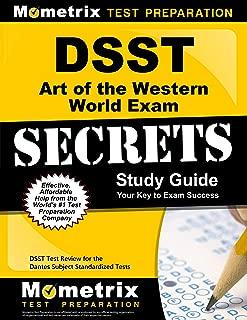 DSST Art of the Western World Exam Secrets Study Guide: DSST Test Review for the Dantes Subject Standardized Tests (DSST Secrets Study Guides)
