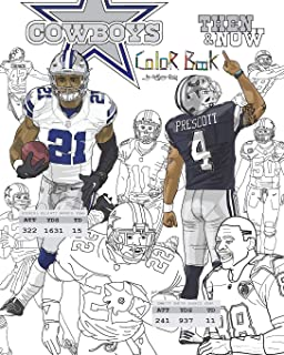 Ezekiel Elliott and the Dallas Cowboys: Then and Now: The Ultimate Football Coloring, Activity and Stats Book for Adults and Kids