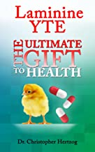 Laminine YTE: The Ultimate Gift to Health