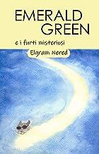 Emerald Green e i furti misteriosi (Italian Edition)