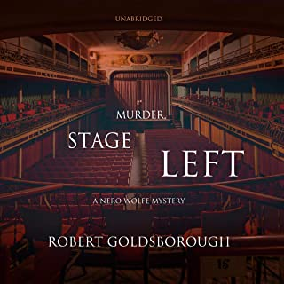 Murder, Stage Left: A Nero Wolfe Mystery, Book 12