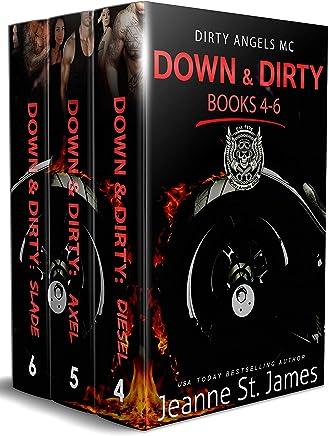 Down & Dirty: Books 4-6: Dirty Angels MC (Dirty Angels MC Series Box Set Book 2)