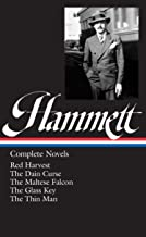 Dashiell Hammett: Complete Novels ( Red Harvest / The Dain Curse / The Maltese Falcon / The Glass Key / The Thin Man )
