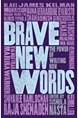 Brave New Words: The Power of Writing Now Kindle Edition