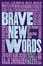 Brave New Words: The Power of Writing Now
