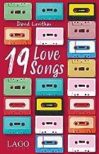 19 Love Songs (German Edition)