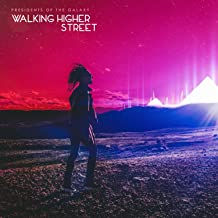 Walking Higher Street