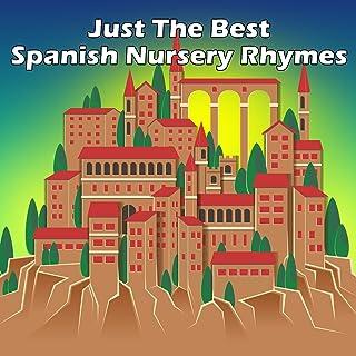 Just The Best Spanish Nursery Rhymes