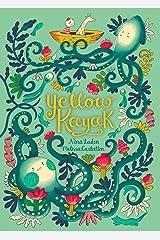 Yellow Kayak Kindle Edition