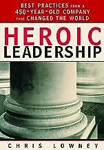 heroic leadership lowney