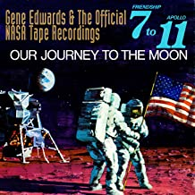 Friendship 7 To Apollo 11 - Our Journey To The Moon