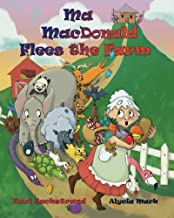 Ma MacDonald Flees the Farm: It's Not a Pretty Picture ... Book (Careers for kids 2)