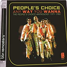 Anyway You Wanna: People's Choice Anthology 1971-1981