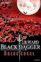 Racheengel: Black Dagger 13 - Roman (German Edition)