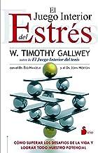 EL JUEGO INTERIOR DEL ESTRES (2013) (Spanish Edition)
